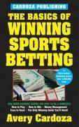 The Basics of Winning Sports Betting als Taschenbuch