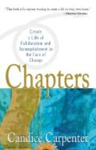 Chapters: Creating a Life of Exhilaration and Accomplishment in the Face of Change als Taschenbuch