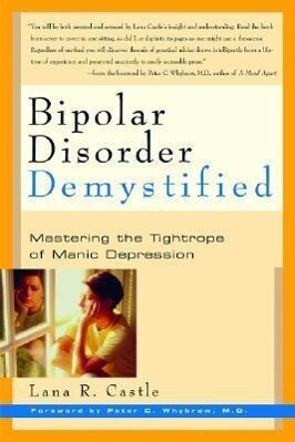 Bipolar Disorder Demystified: Mastering the Tightrope of Manic Depression als Taschenbuch