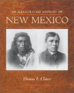 An Illustrated History of New Mexico als Taschenbuch
