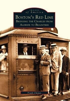 Boston's Red Line:: Bridging the Charles from Alewife to Briantree als Taschenbuch