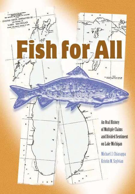 Fish for All: An Oral History of Multiple Claims and Divided Sentiments on Lake Michigan als Taschenbuch