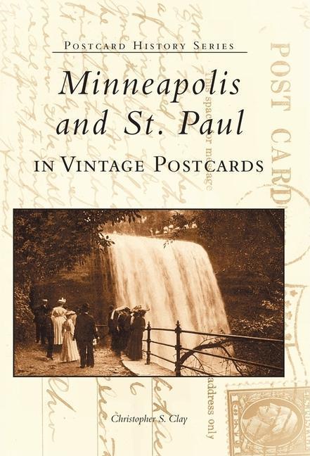 Minneapolis and St. Paul in Vintage Postcards als Taschenbuch