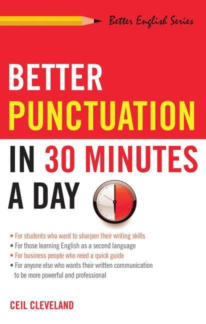Better Punctuation in 30 Minutes a Day als Taschenbuch