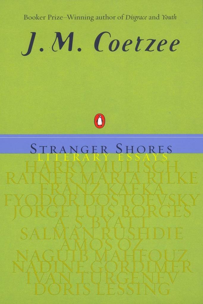 Stranger Shores: Literary Essays als Taschenbuch