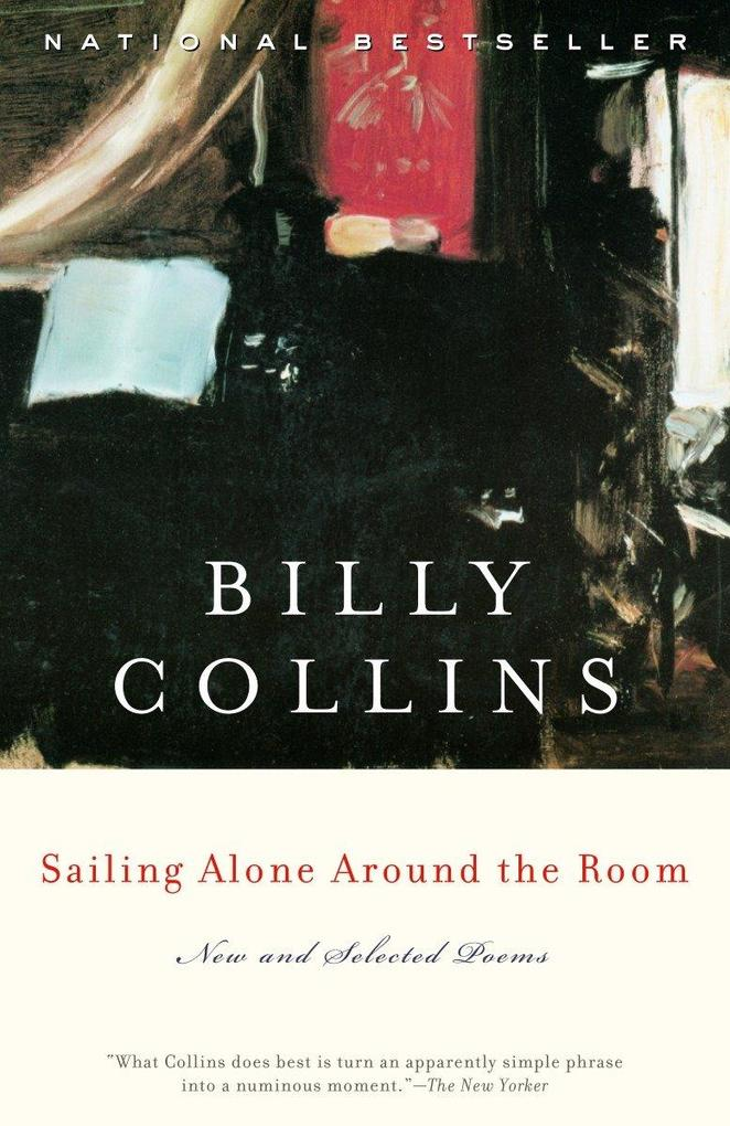 Sailing Alone Around the Room: New and Selected Poems als Taschenbuch