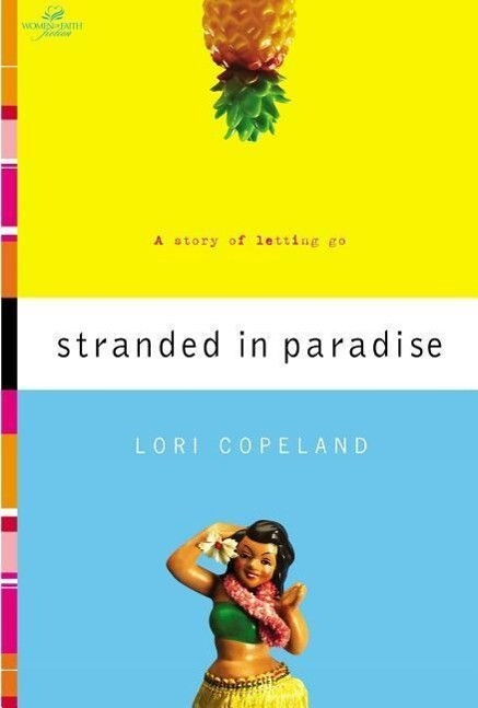Stranded in Paradise: A Story of Letting Go als Taschenbuch
