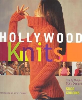 Hollywood Knits: With 30 Original Suss Designs als Buch