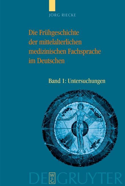 Die Frühgeschichte der mittelalterlichen medizinischen Fachsprache im Deutschen als eBook