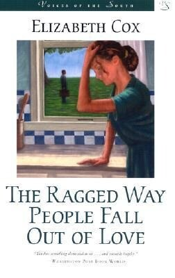The Ragged Way People Fall Out of Love als Taschenbuch
