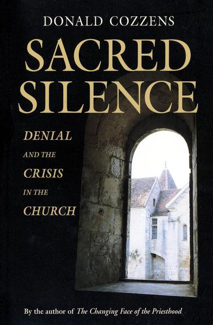 Sacred Silence: Denial and Crisis in the Church als Buch