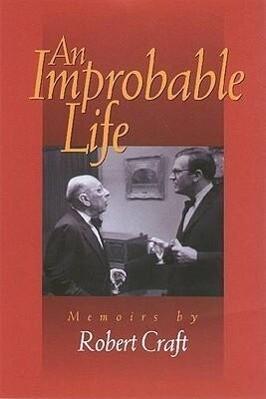 An Improbable Life: Memoirs als Buch