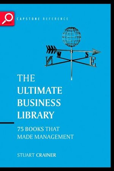 The Ultimate Business Library: The Greatest Books That Made Management als Taschenbuch