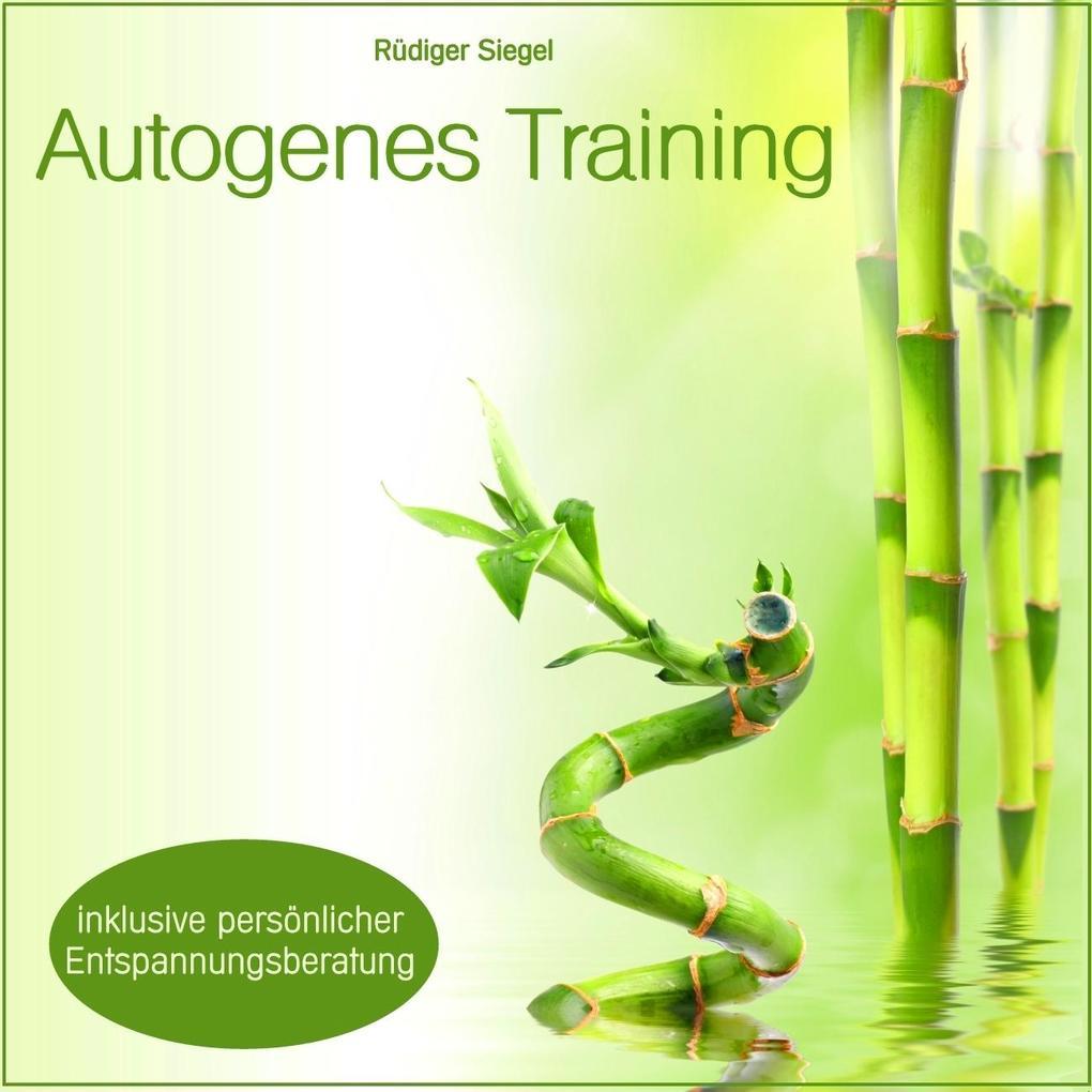 Autogenes Training mit Entspannungsmusik inkl. persönlicher Entspannungsberatung als Hörbuch