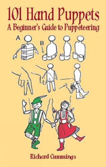 101 Hand Puppets: A Beginner's Guide to Puppeteering als Taschenbuch