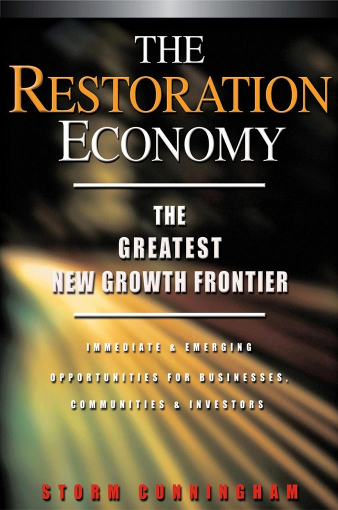 The Restoration Economy als Buch
