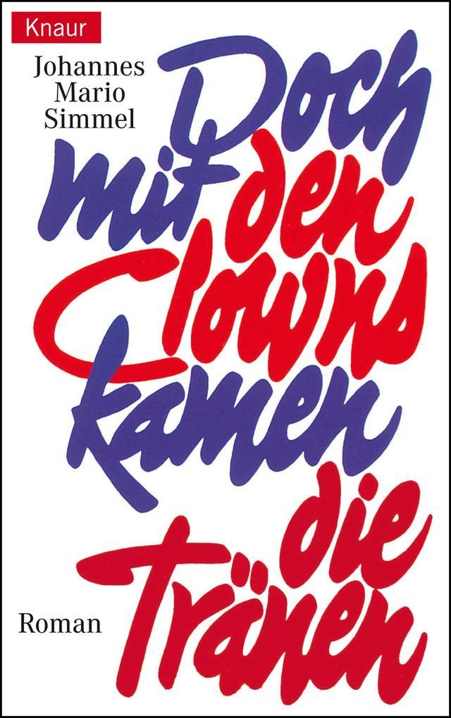 Doch mit den Clowns kamen die Tränen als eBook