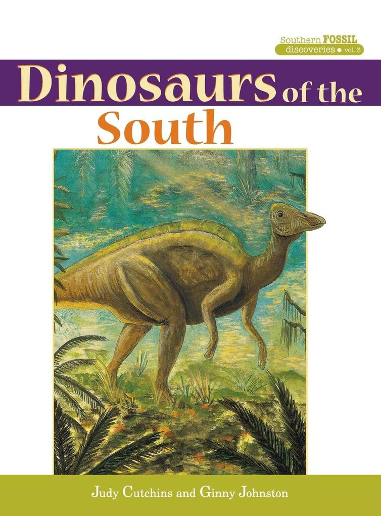 Dinosaurs of the South als Buch
