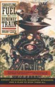 Shoveling Fuel for a Runaway Train: Errant Economists als Taschenbuch