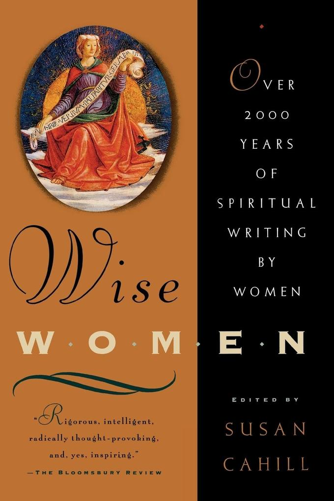 Wise Women: Over Two Thousand Years of Spiritual Writing by Women als Taschenbuch