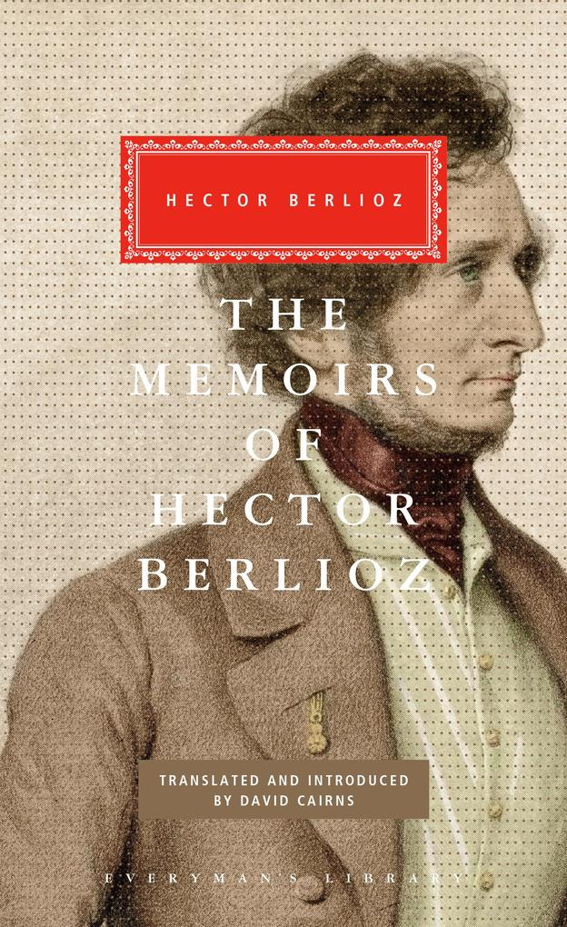 The Memoirs of Hector Berlioz als Buch
