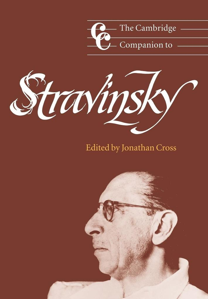The Cambridge Companion to Stravinsky als Buch