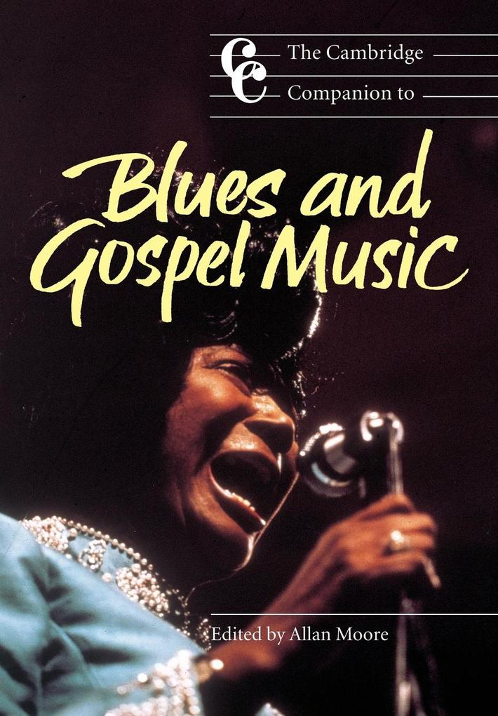 The Cambridge Companion to Blues and Gospel Music als Buch