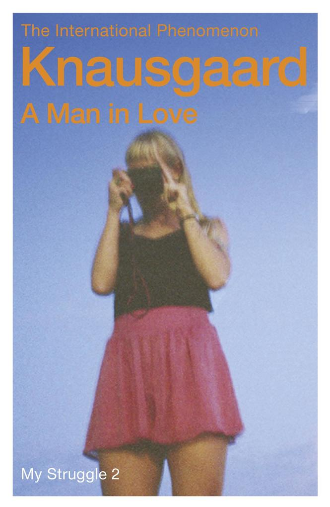 A Man in Love als eBook von Karl Ove Knausgaard