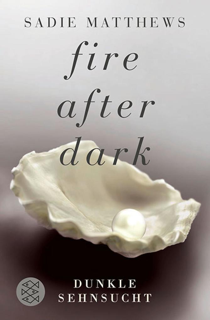Fire after Dark - Dunkle Sehnsucht als eBook