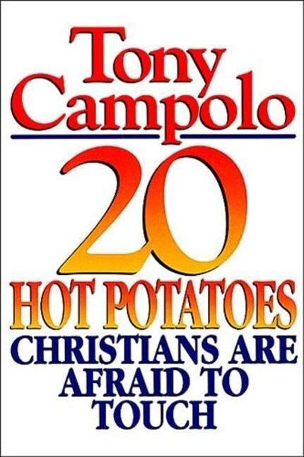 20 Hot Potatoes Christians Are Afraid to Touch als Taschenbuch
