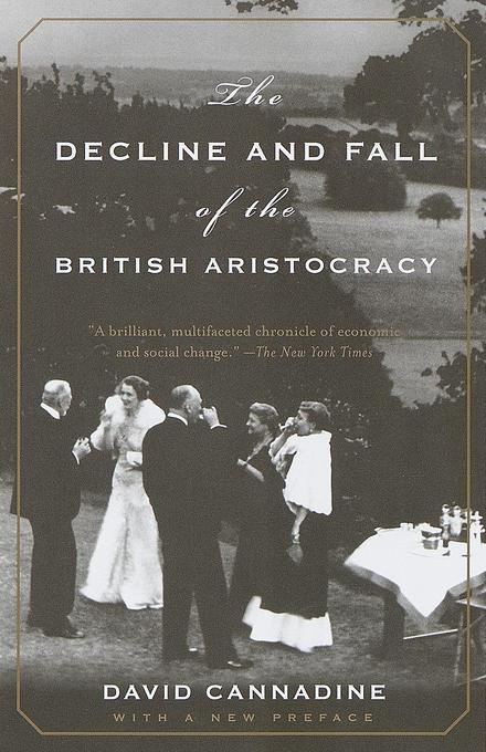 The Decline and Fall of the British Aristocracy als Taschenbuch