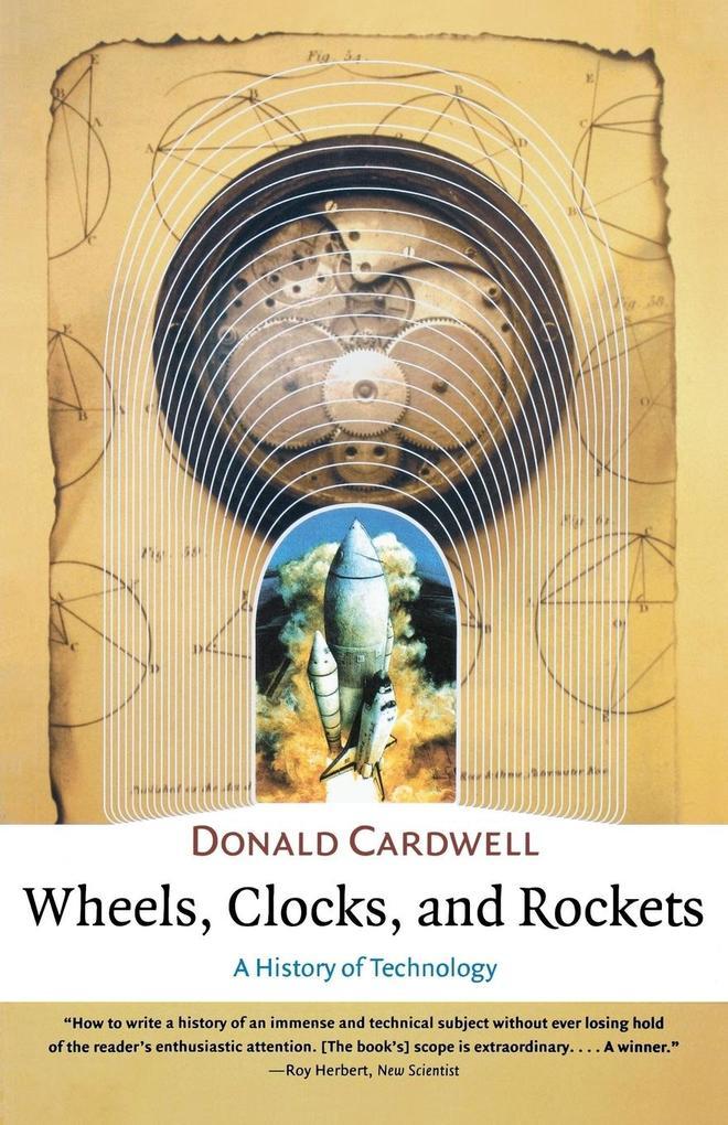 Wheels, Clocks, and Rockets als Taschenbuch