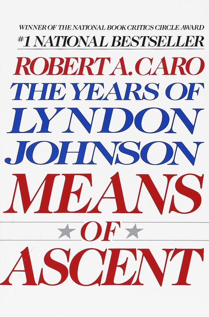 Means of Ascent: The Years of Lyndon Johnson II als Taschenbuch