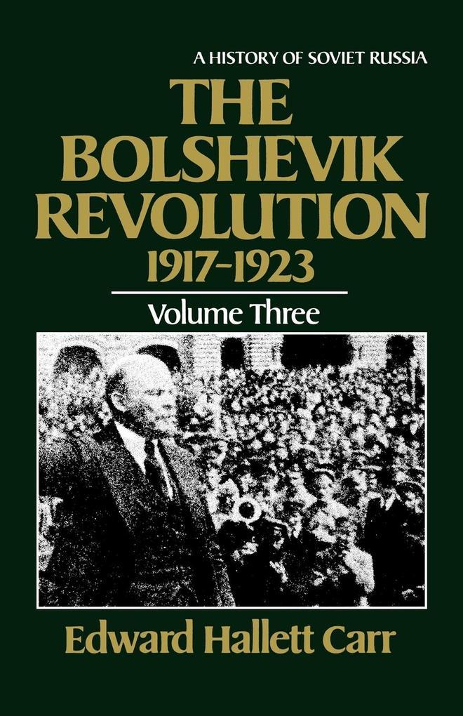 The Bolshevik Revolution, 1917-1923 als Taschenbuch