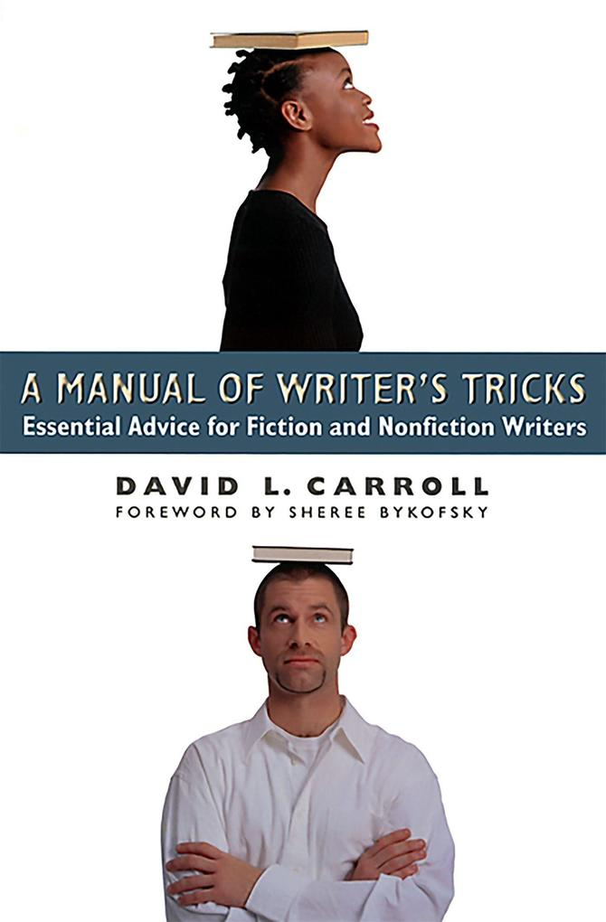 A Manual of Writer's Tricks: Essential Advice for Fiction and Nonfiction Writers als Taschenbuch
