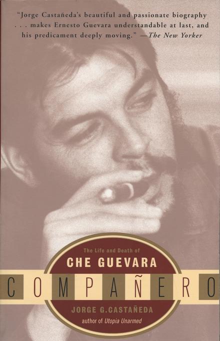 Companero: The Life and Death of Che Guevara als Taschenbuch