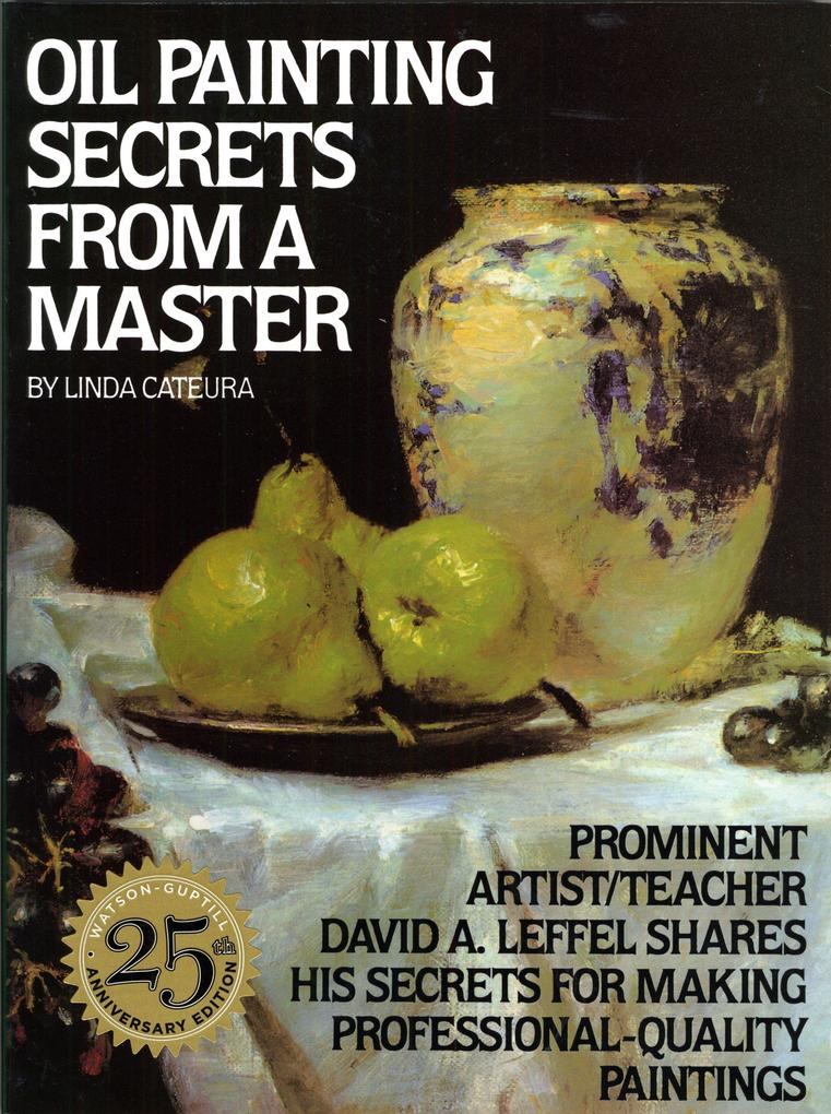 Oil Painting Secrets From A Master als Taschenbuch