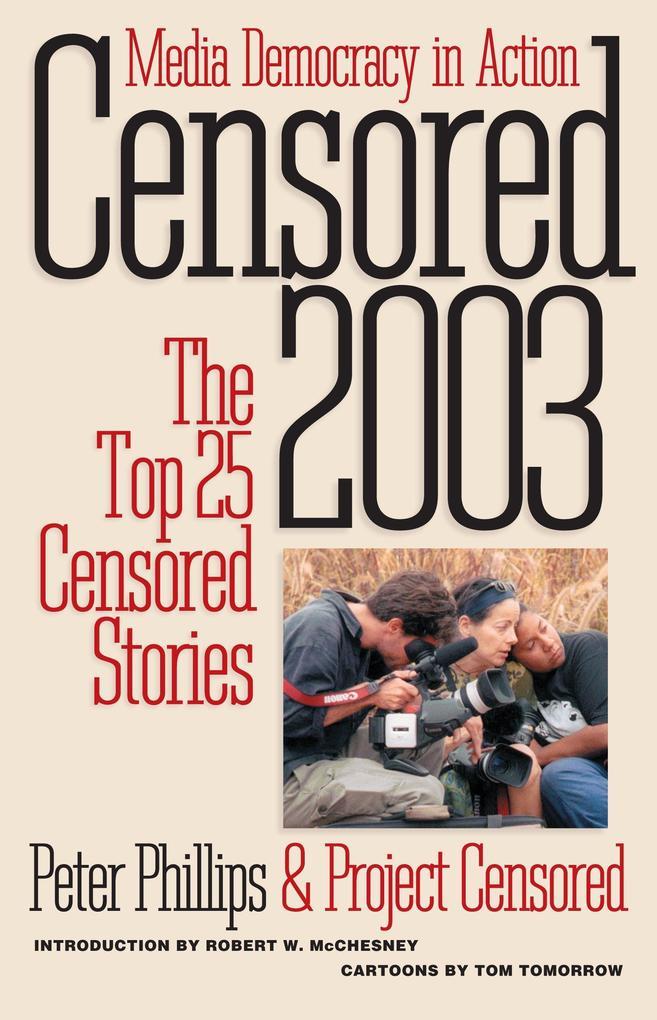 Censored 2003: The Top 25 Censored Stories als Taschenbuch
