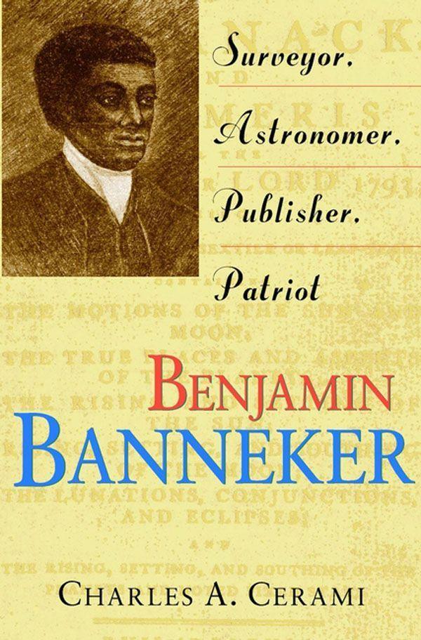 Benjamin Banneker: Surveyor, Astronomer, Publisher, Patriot als Buch