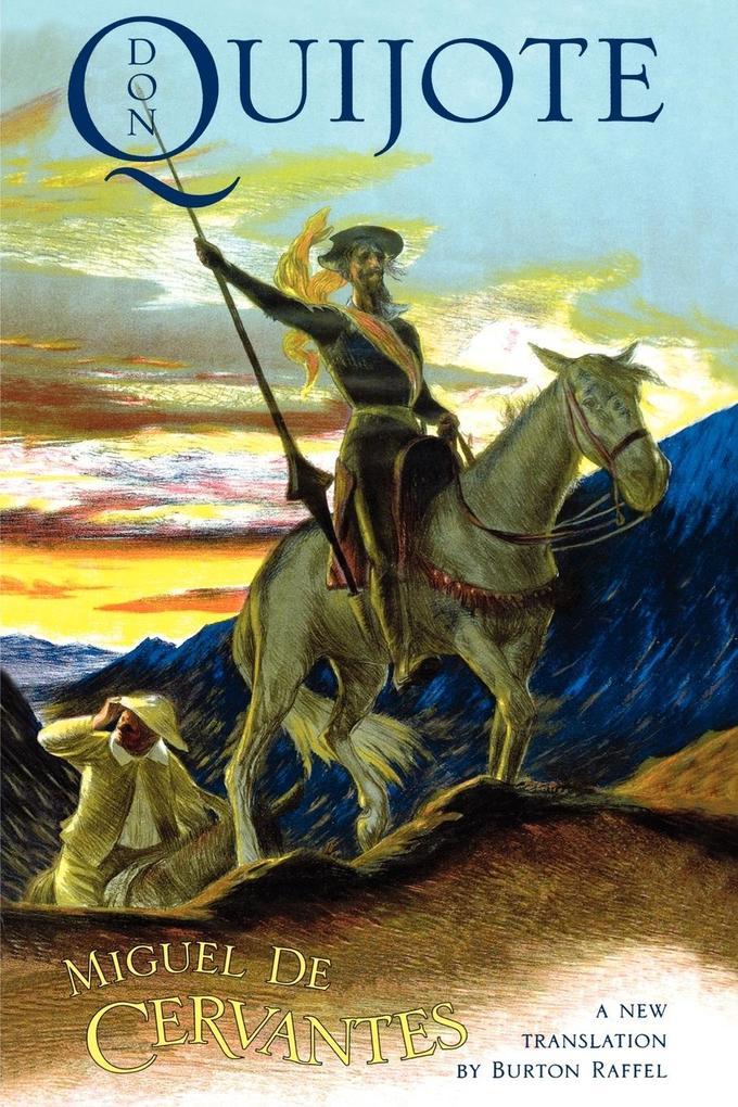 Don Quijote: The History of That Ingenious Gentleman, Don Quijote de la Mancha als Taschenbuch