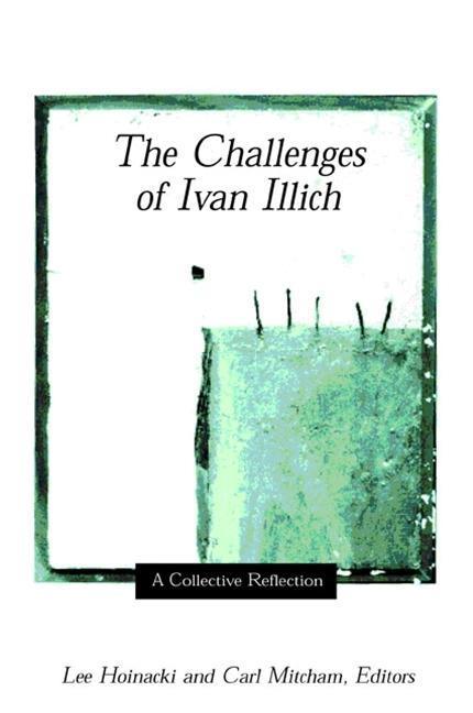 Challenges of Ivan Illich the: A Collective Reflection als Taschenbuch