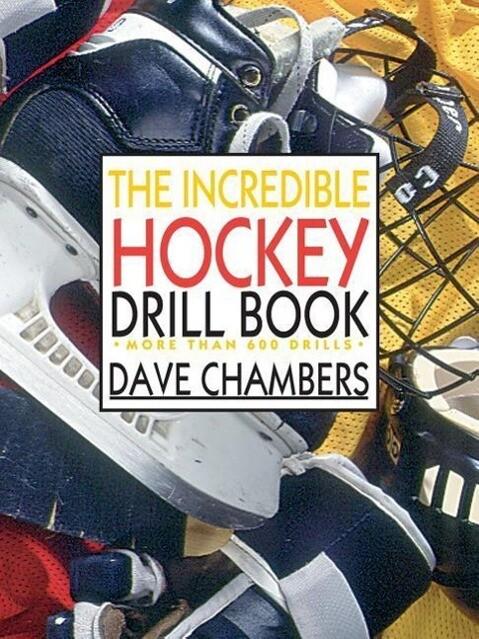 The Incredible Hockey Drill Book als Taschenbuch