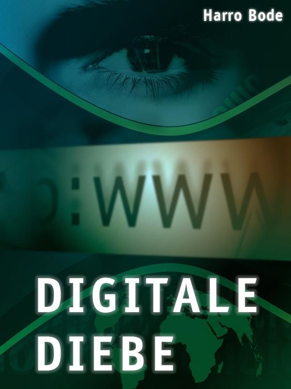 Digitale Diebe als eBook
