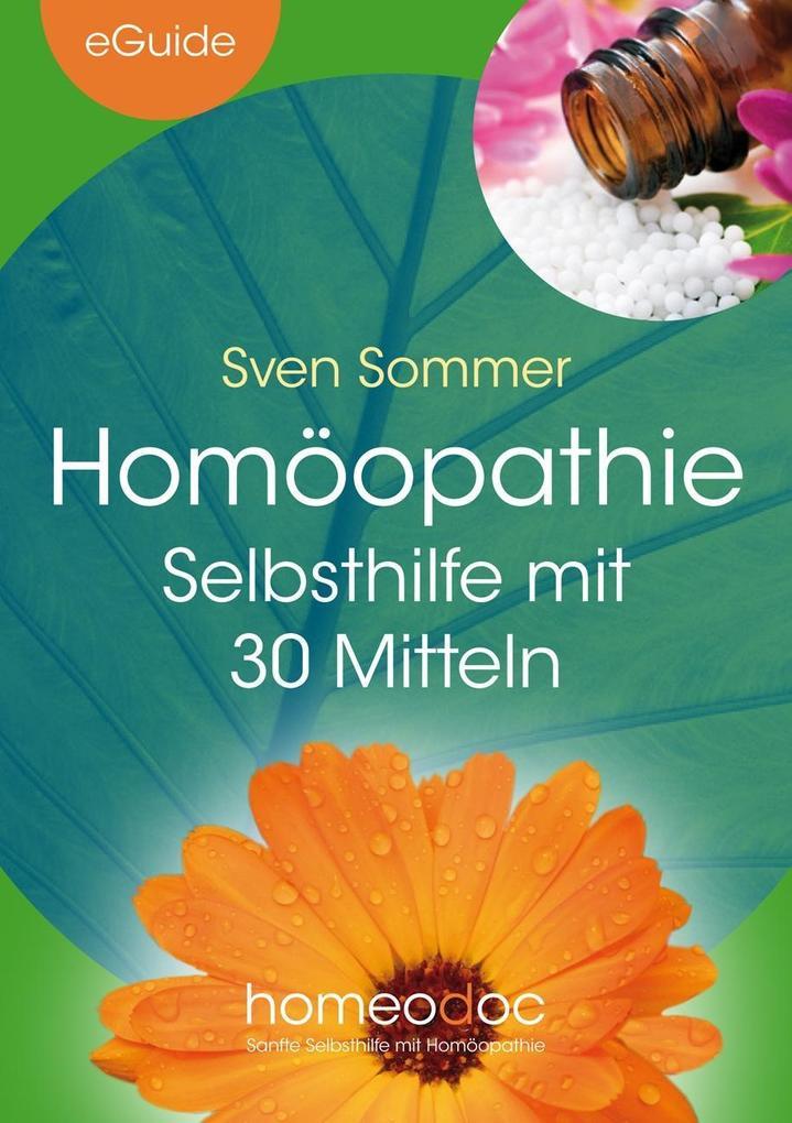 Homöopathie - Selbsthilfe mit 30 Mitteln als eBook