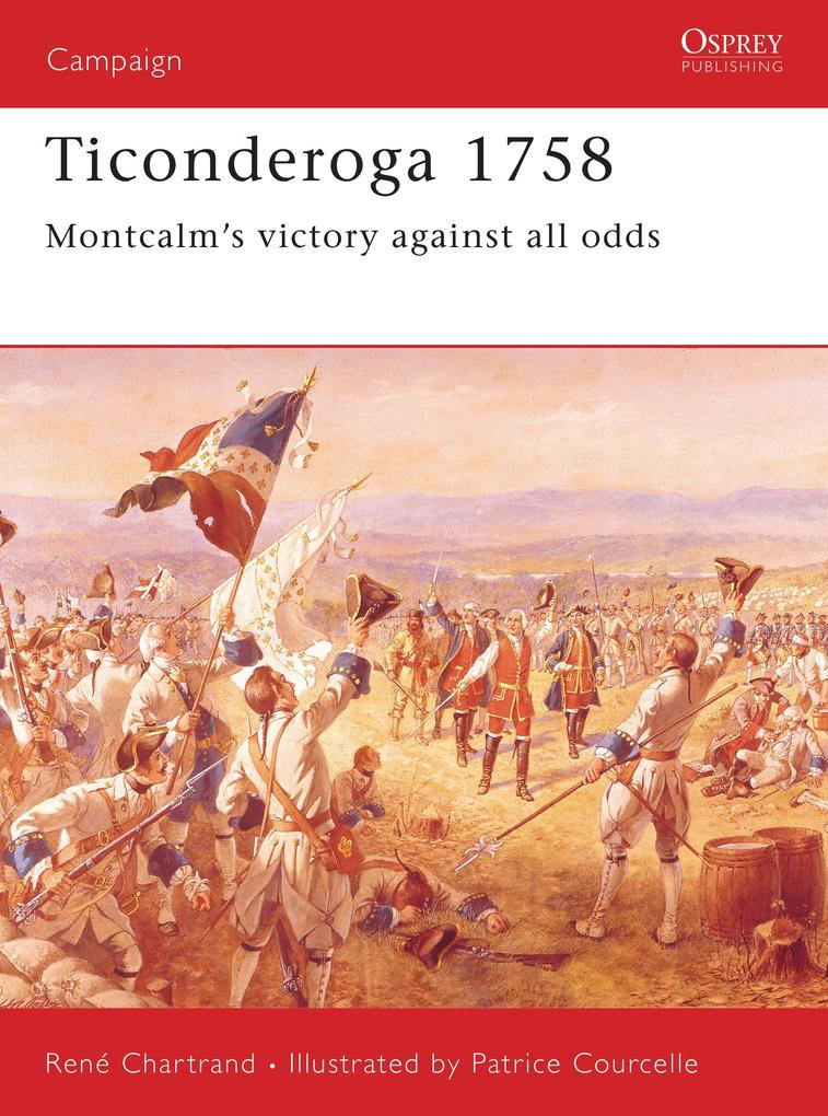 Ticonderoga 1758: Montcalm S Victory Against All Odds als Taschenbuch