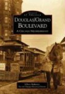 Douglas/Grand Boulevard:: A Chicago Neighborhood als Taschenbuch
