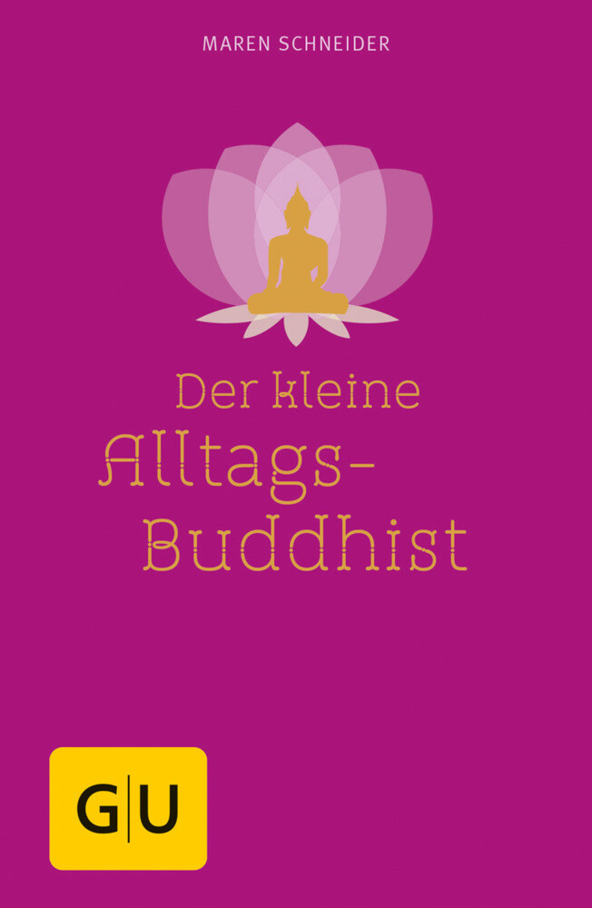 Der kleine Alltagsbuddhist als Buch