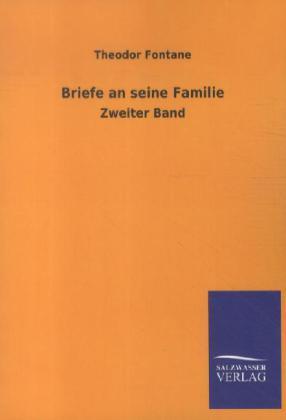 Briefe an seine Familie als Buch von Theodor Fontane