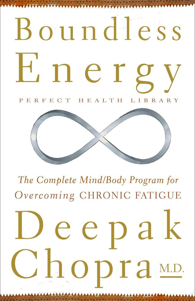Boundless Energy: The Complete Mind/Body Program for Overcoming Chronic Fatigue als Taschenbuch