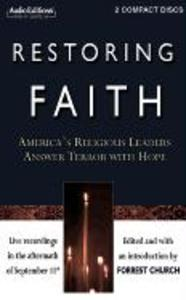 Restoring Faith: America S Religious Leaders Answer Terror with Hope als Hörbuch